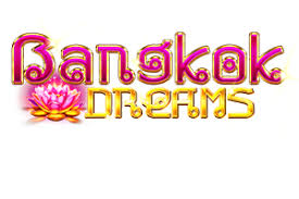 Bangkok Dreams Slot